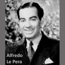 Alfredo Le Pera el señor escritor del Tango
